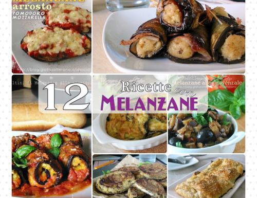 Le 12 migliori Ricette con Melanzane