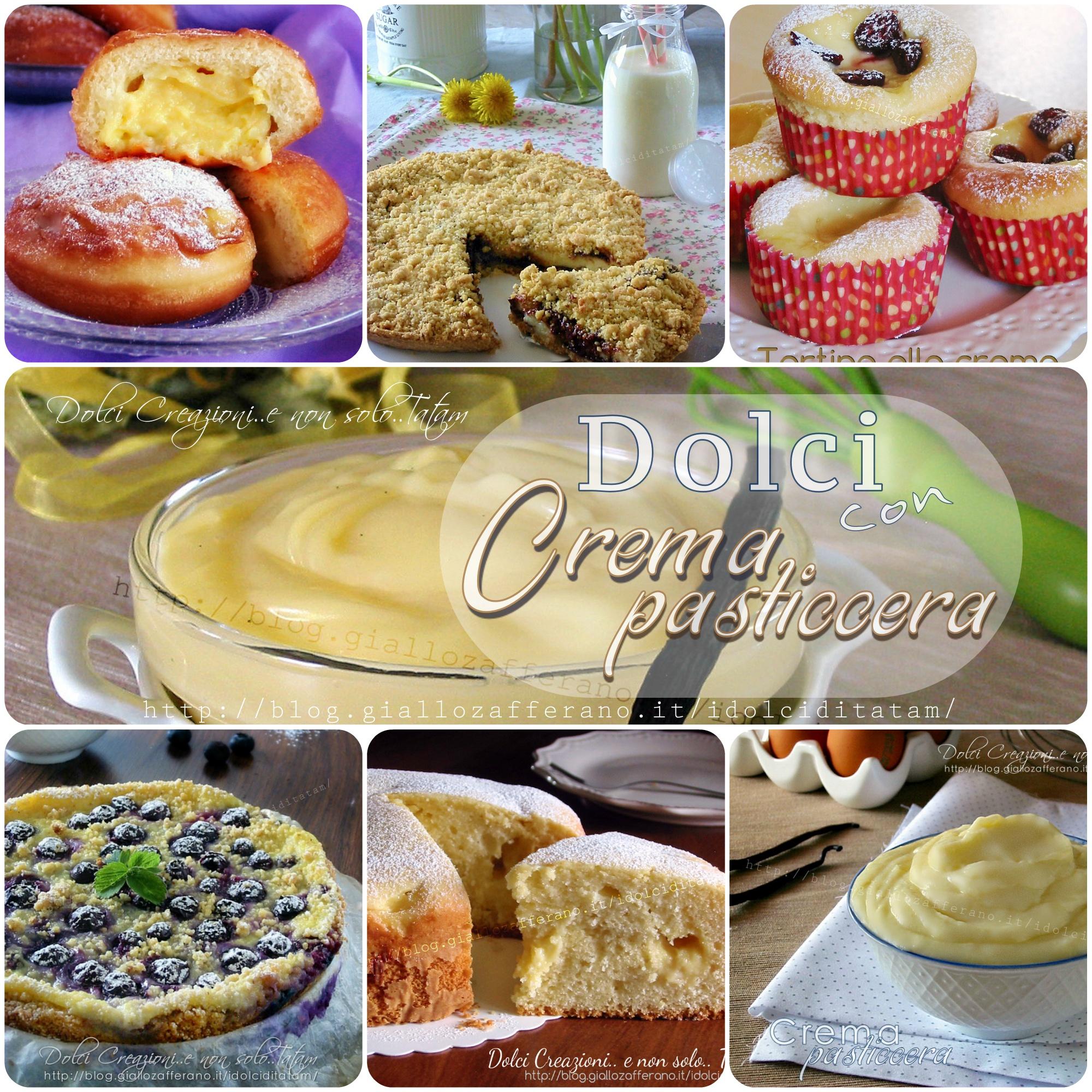 Dolci con Crema pasticcera: raccolta di ricette