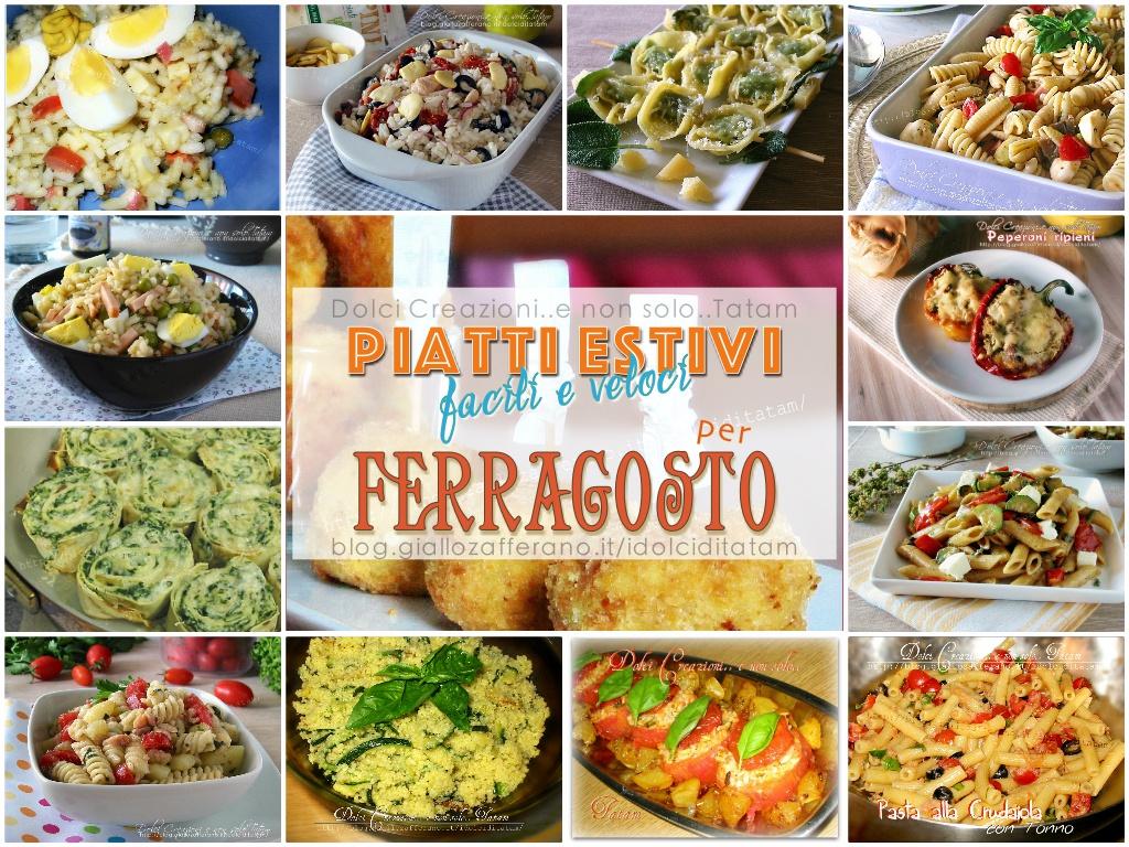 Piatti estivi 16 ricette facili e veloci per ferragosto for Primi piatti veloci e gustosi