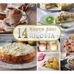 14 Ricette dolci con ricotta, facili e veloci - Raccolta gratuita