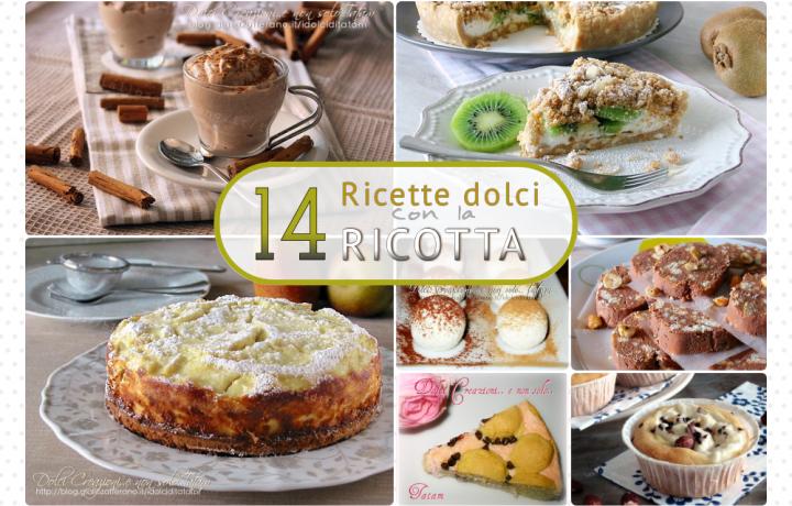 14 Ricette dolci con ricotta, facili e veloci – Raccolta gratuita