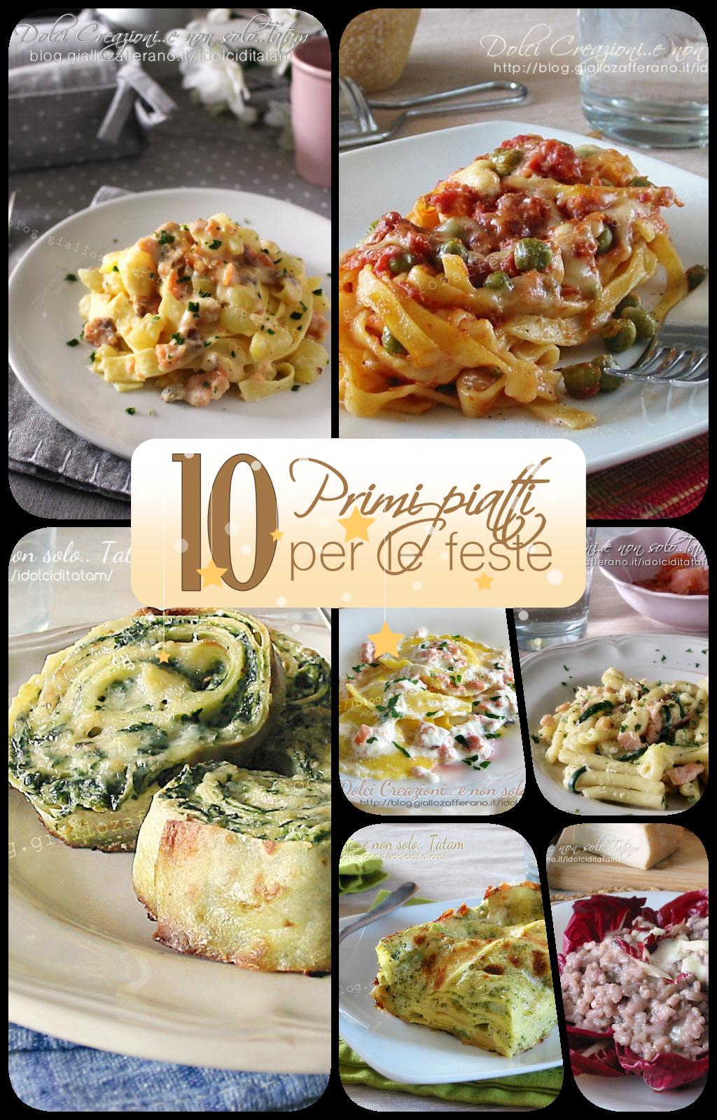 10 primi piatti sfiziosi per le feste di natale raccolta for Ricette primi piatti