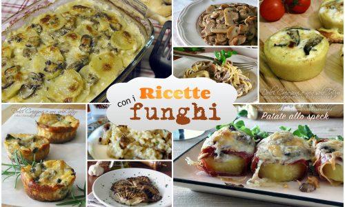 Ricette con i funghi: raccolta gratuita di 22 ricette, facili e gustose