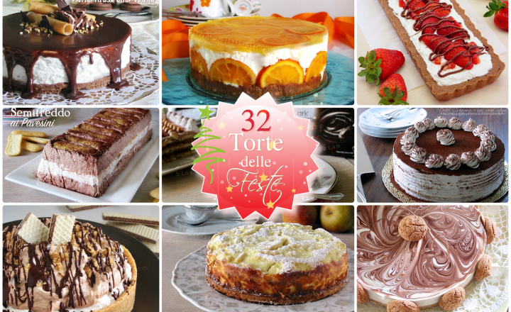 32 Torte delle feste, la raccolta di ricette golose e originali