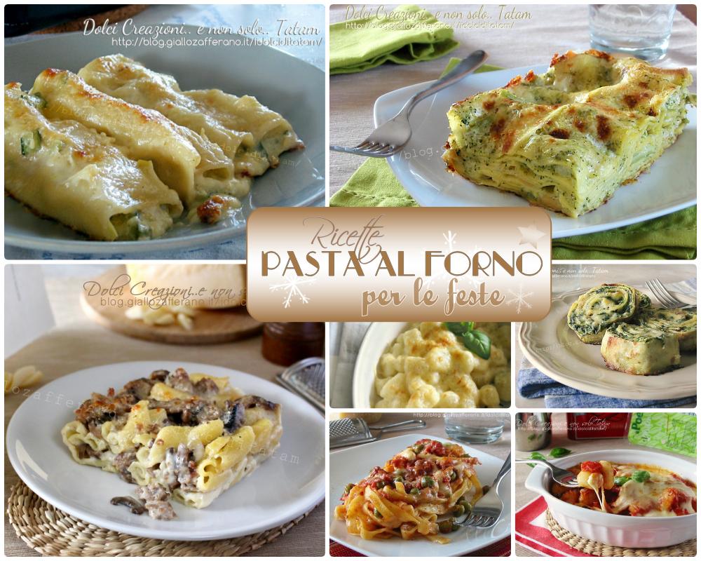 13 ricette di pasta al forno per le feste facili e gustose for Ricette per pasta
