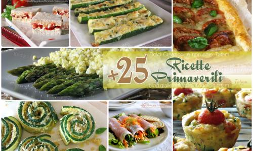 Ricette primaverili: più di 25 ricette fresche e colorate