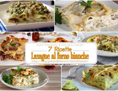 7 Ricette di Lasagne al forno bianche, diverse dal solito
