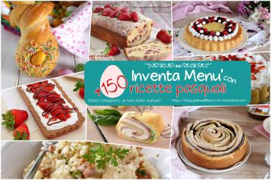 Inventa Menu' con ricette pasquali, più di 150 dall'antipasto al dolce