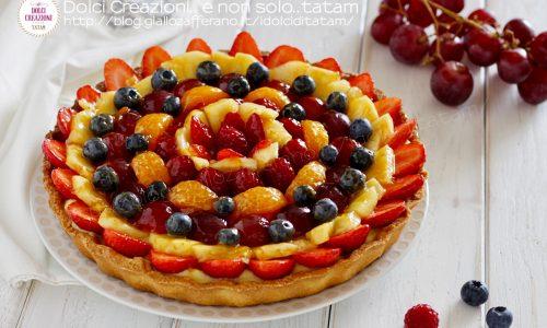 Crostata di frutta ricetta con crema pasticcera e frolla senza lievito