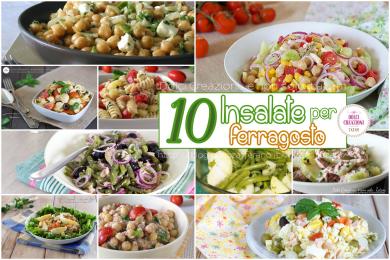 10 Insalate per il pranzo di ferragosto, gustose e colorate