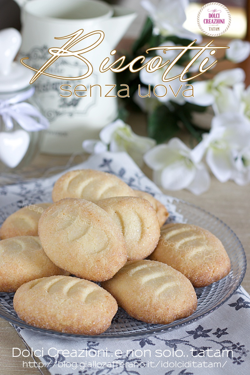 Biscotti ricetta senza uova