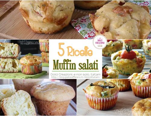 Muffin salati facili e sfiziosi per Pasqua e Pasquetta: 5 ricette