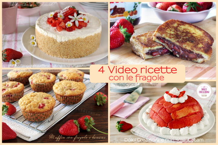 4 Video ricette con le fragole