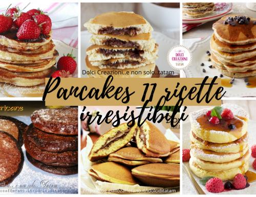 Pancakes 11 ricette irresistibili