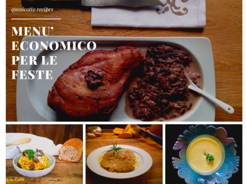 Menù economico per le feste, ottime ricette senza spendere un patrimonio!