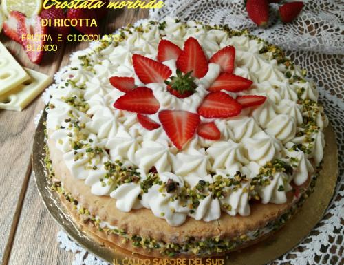 Crostata morbida di ricotta al cioccolato bianco frutta e limoncello