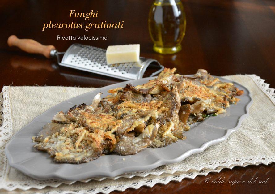 Funghi pleurotus gratinati ricetta velocissima