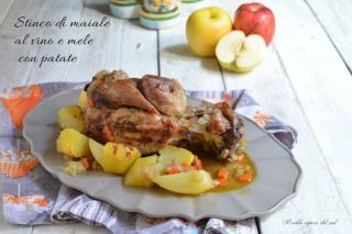 Stinco di maiale al vino e mele con patate