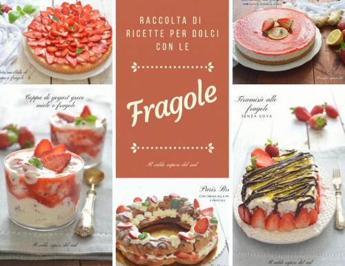 Piccola raccolta di ricette per dolci alle fragole