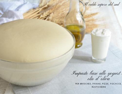Impasto base allo yogurt e olio d'oliva