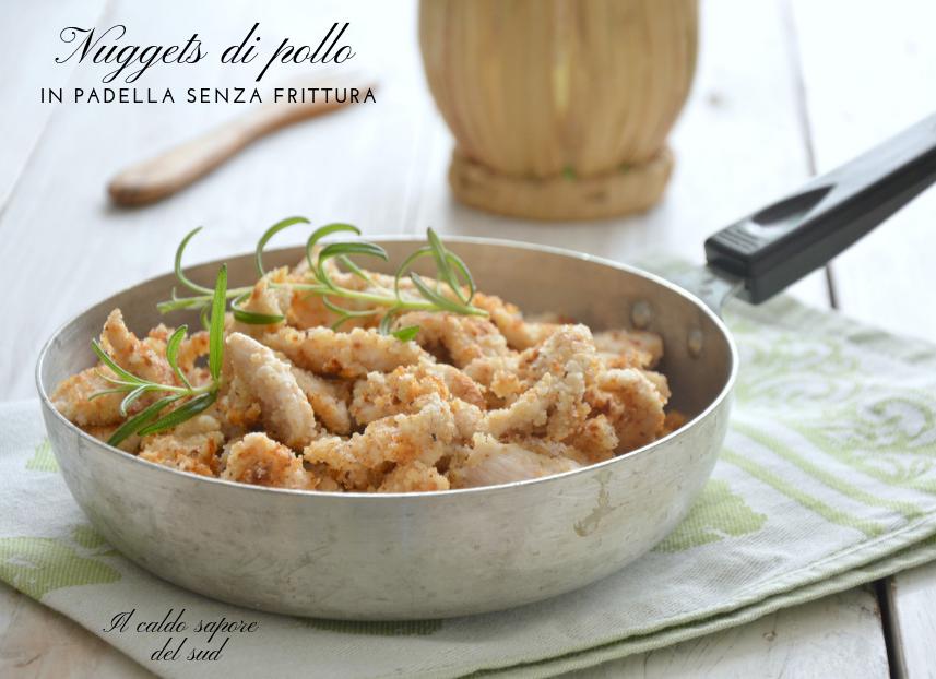 Nuggets di pollo in padella senza frittura facili e veloci