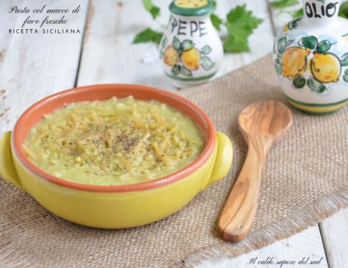 Pasta col macco di fave fresche ricetta siciliana
