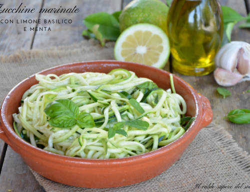 Zucchine marinate con limone basilico e menta