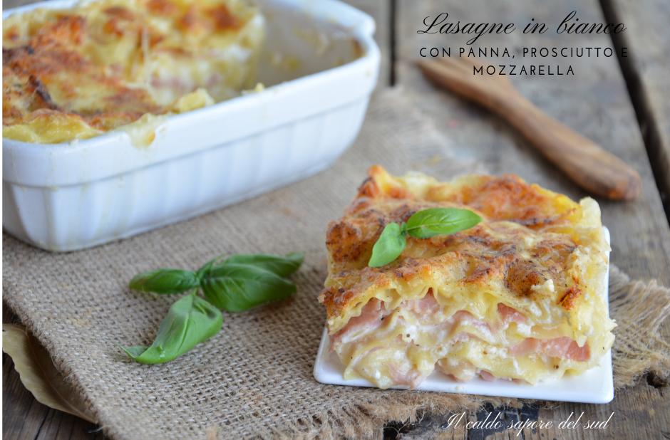 Lasagne in bianco con panna, mozzarella e prosciutto