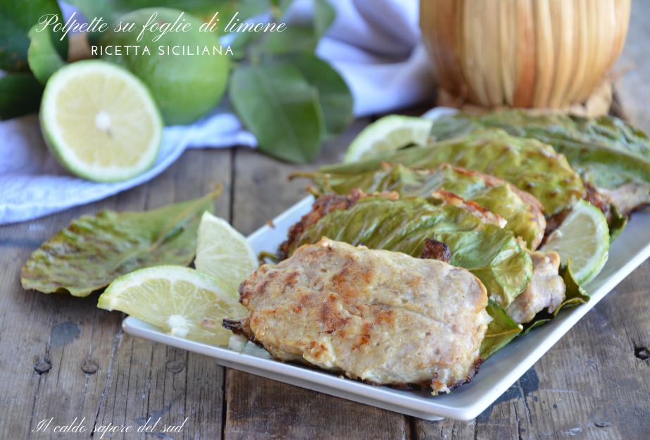 Polpette su foglie di limone ricetta siciliana