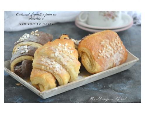 Croissant sfogliati e pain ou chocolate con lievito madre