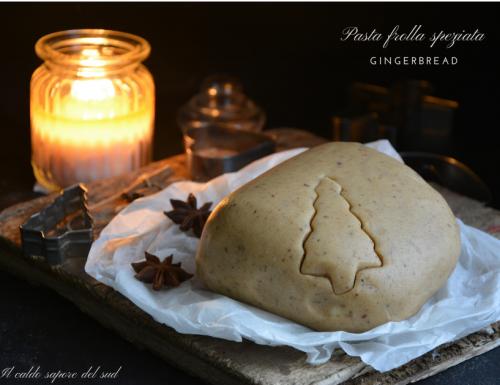 Pasta frolla speziata gingerbread