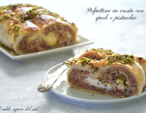 Polpettone in crosta con speck e pistacchio