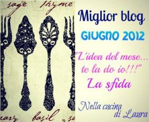 Miglior Blog – Giugno 2012