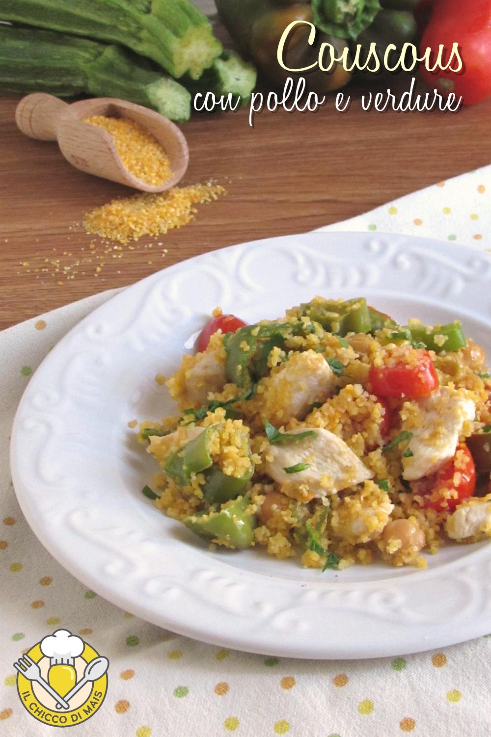 v_ Couscous con pollo e verdure ricetta piatto unico leggero e appetitoso il chicco di mais