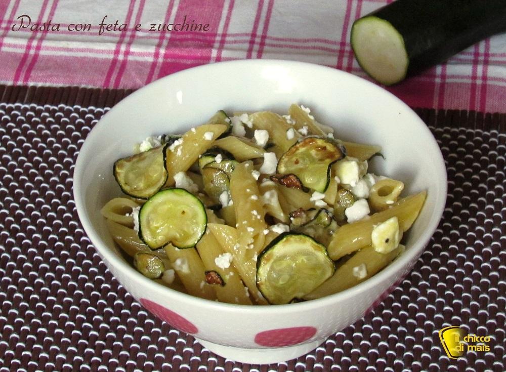 primi veloci pasta feta e zucchine ricetta il chicco di mais
