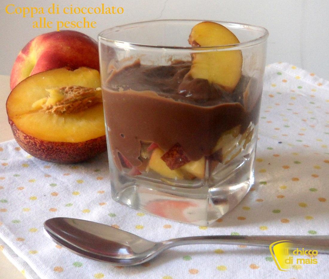 Coppa di cioccolato alle pesche ricetta veloce il chicco di mais