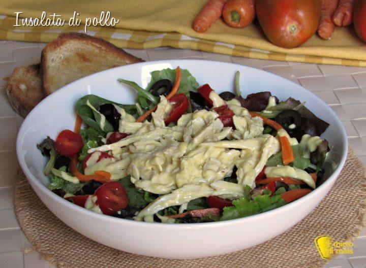 insalata di pollo con salsa saporita ricetta piatto unico insalatona ricca il chicco di mais