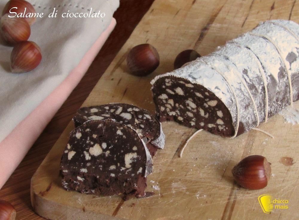 dolci senza forno Salame di cioccolato ricetta dolce senza cottura veloce e facile il chicco di mais