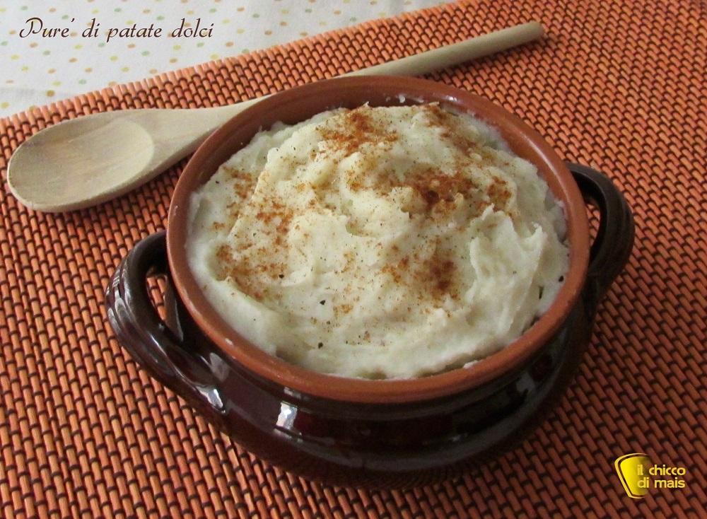 Purè di patate dolci ricetta con patate americane il chicco di mais