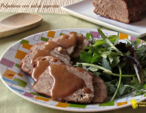 Polpettone di carne con salsa saporita (ricetta classica)