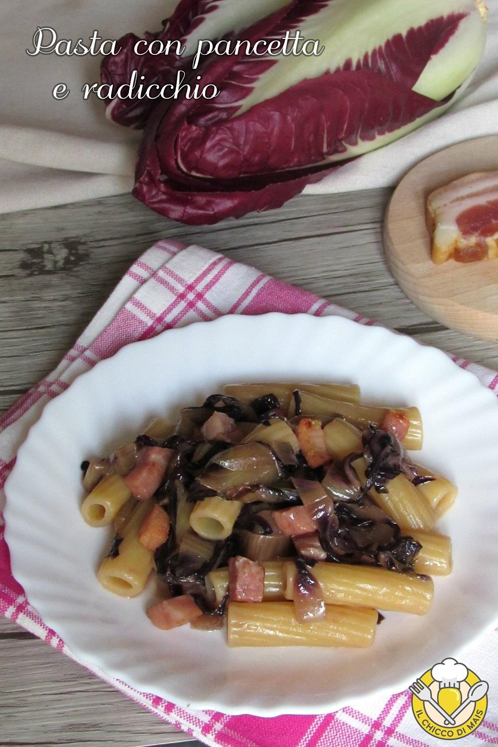 verticale_Pasta con pancetta e radicchio ricetta veloce il chicco di mais