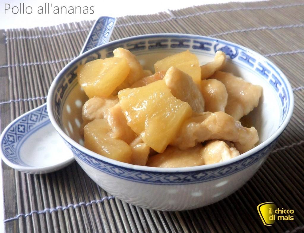 Pollo all'ananas ricetta cinese il chicco di mais