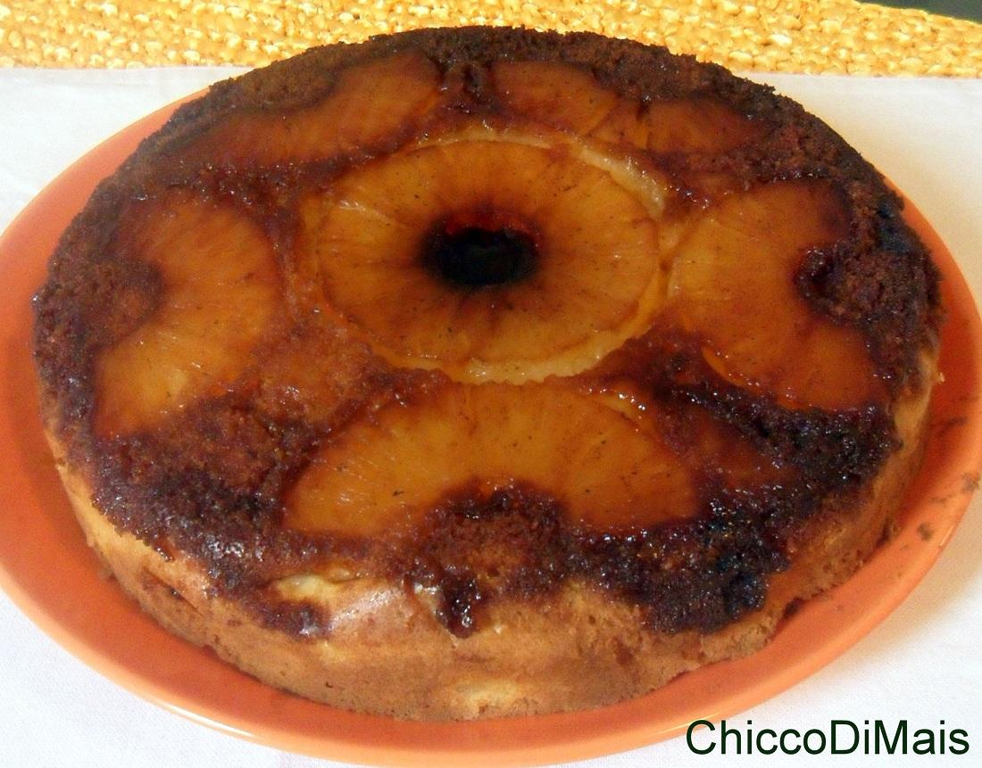 Torta all' ananas rovesciata ricetta dolce il chicco di mais