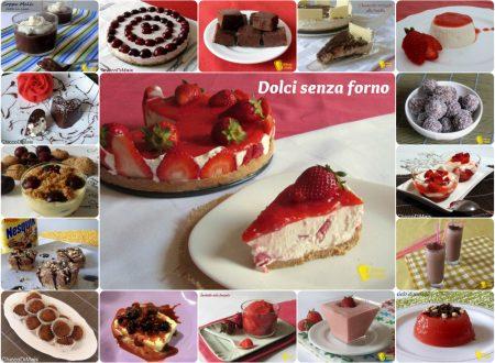 Raccolta di ricette: dolci senza forno