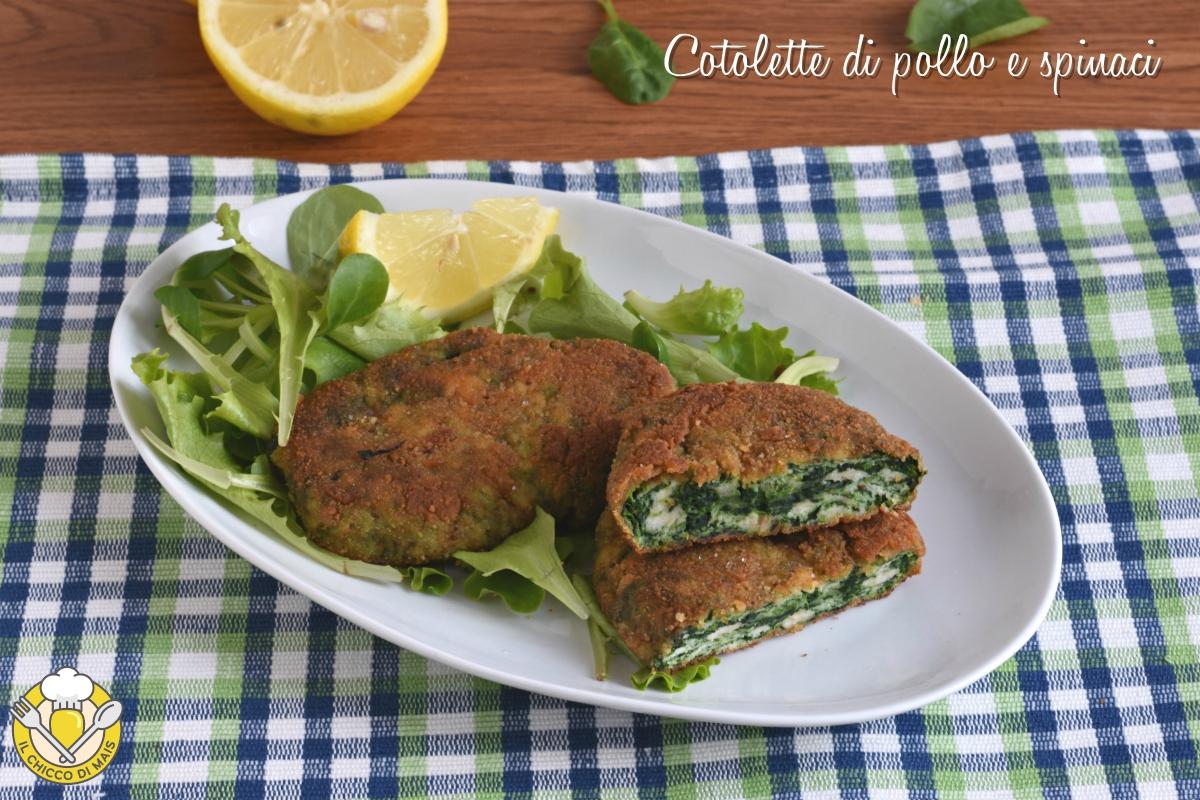cotolette di pollo e spinaci al forno o fritte ricetta passo passo facile il chicco di mais