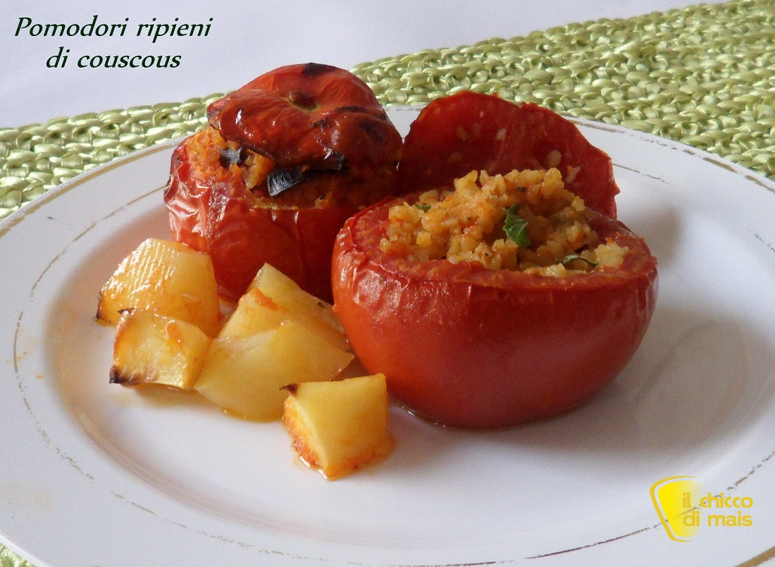 Menu di ferragosto 2014 ricette facili Pomodori ripieni di couscous il chicco di mais