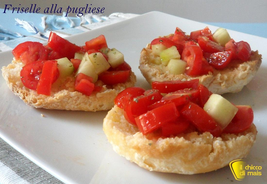 antipasti freddi Friselle alla pugliese ricetta piatto freddo il chicco di mais