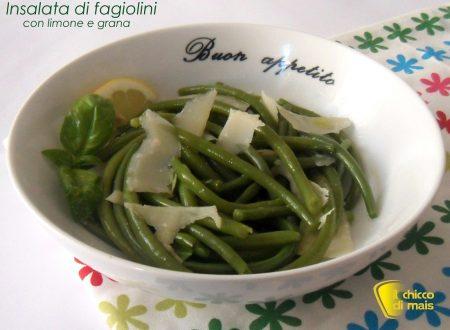 Insalata di fagiolini al limone e grana (ricetta light)
