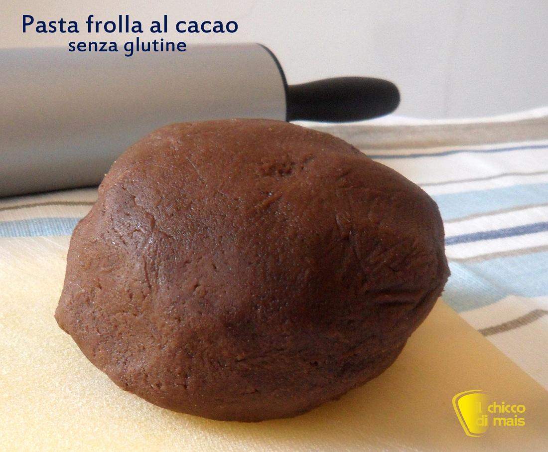 Pasta frolla al cacao senza glutine ricetta base il chicco di mais