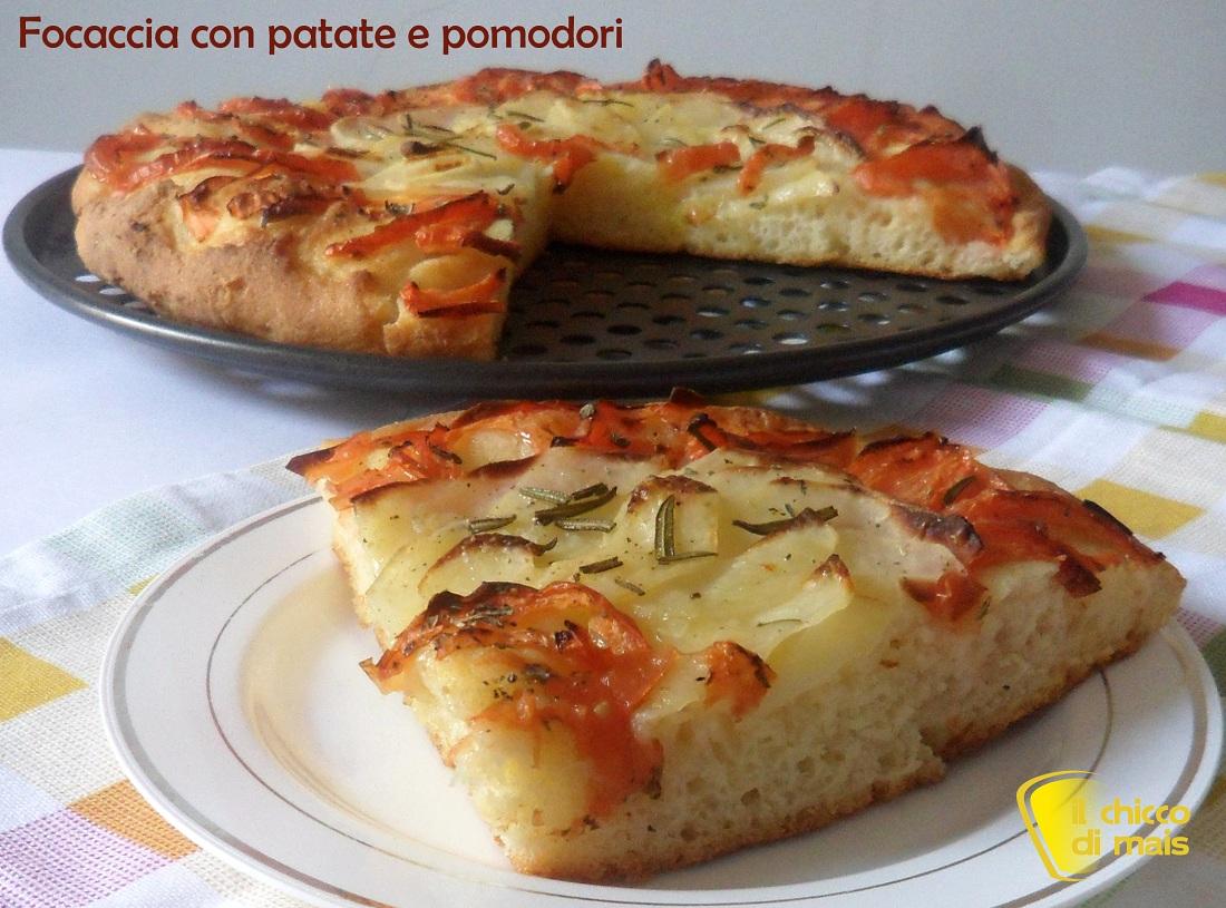 Focaccia con patate e pomodori ricetta senza glutine il chicco di mais
